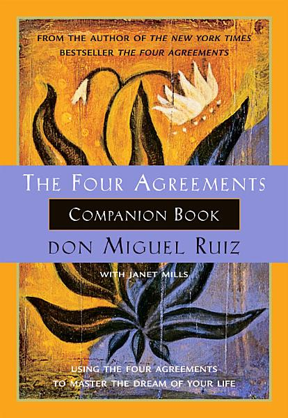 Download The Four Agreements Companion Book Book