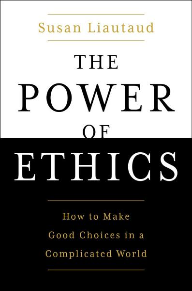 Download The Power of Ethics Book