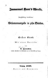 Immanuel Kant's Werke: Schriften zur Philosophie im Allgemeinen und zur Logik