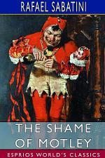 The Shame of Motley (Esprios Classics)