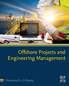 Offshore Projects and Engineering Management