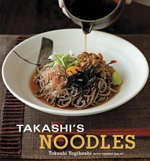 Takashi s Noodles Book