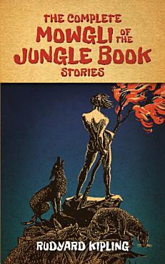 The Complete Mowgli of the Jungle Book Stories PDF