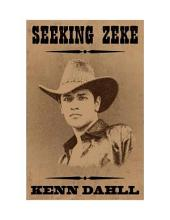 Seeking Zeke