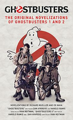 Ghostbusters   The Original Movie Novelizations Omnibus