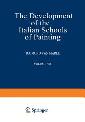 The Development of the Italian Schools of Painting: Volume 7