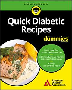 Quick Diabetic Recipes For Dummies PDF