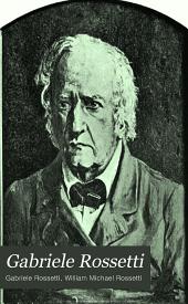 Gabriele Rossetti: A Versified Autobiography