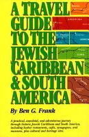 Travel Guide to the Jewish Caribbean and South America  A PDF