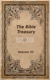 The Bible Treasury: Christian Magazine Volume 33, 1920 Edition