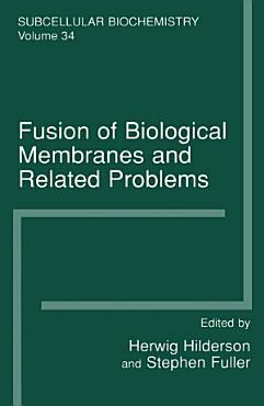 Fusion of Biological Membranes and Related Problems PDF