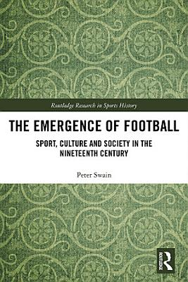 The Emergence of Football PDF