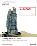 Learning AutoCAD 2010 and AutoCAD LT 2010 PDF