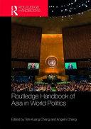 Routledge Handbook of Asia in World Politics PDF