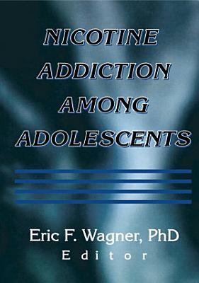 Nicotine Addiction Among Adolescents
