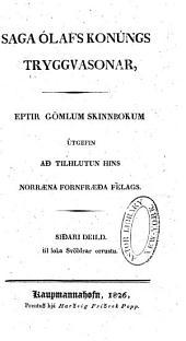 Fornmanna sögur: Saga Ólafs konúngs Tryggvasonar ... [útg. af S. Egilssyni of Þ. Guðmundssyni] 1825-27