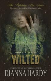 Wilted: A Witching Pen Series Prequel
