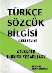 Türkçe Sözcük Bilgisi ---- İleri Seviye ---------- Ders 1: Advanced Turkish Vocabulary - Lesson 1