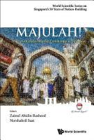 Majulah   50 Years Of Malay muslim Community In Singapore PDF
