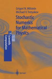 Stochastic Numerics for Mathematical Physics PDF