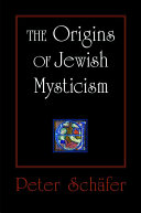 The Origins of Jewish Mysticism