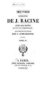 Oeuvres complètes de J. Racine: Esther. Athalie. Plan du premier acte d'Iphigénie en Tauride. Poésies diverse