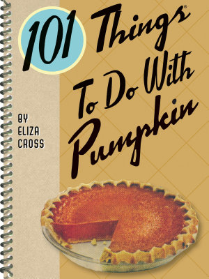 101 Things To Do With Pumpkin