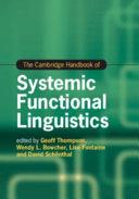 The Cambridge Handbook of Systemic Functional Linguistics PDF