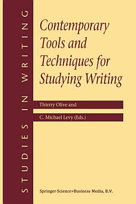 Contemporary Tools and Techniques for Studying Writing PDF