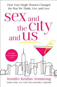 Sex and the City and Us Book