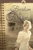 Freedom to Forgive PDF