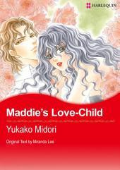 Maddie's Love-Child: Harlequin Comics