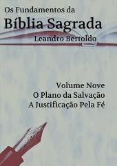 Os Fundamentos Da Bíblia Sagrada Volume Ix