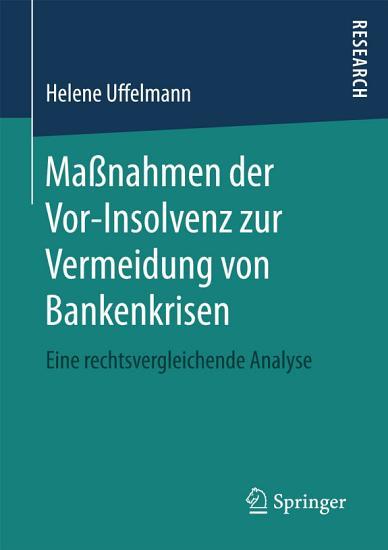 Ma  nahmen der Vor Insolvenz zur Vermeidung von Bankenkrisen PDF