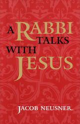 Rabbi Talks with Jesus