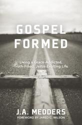 Gospel Formed Book PDF