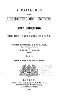A Catalogue Of The Lepidopterous Insects In The Museum Of The Hon East India Company