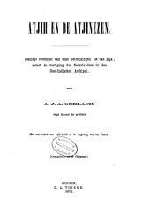 Atjih en de Atjinezen: beknopt overzicht van onze betrekkingen tot dat rijk, sedort de vestiging der Nederlanders in den Oost-Indischen archipel