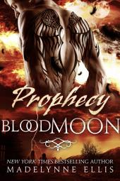 Prophecy: Blood Moon