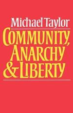Community, Anarchy and Liberty