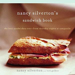 Nancy Silverton s Sandwich Book Book