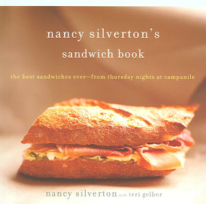 Nancy Silverton s Sandwich Book Book