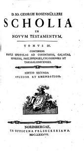 D. Io. Georgii Rosenmülleri ... Scholia in Novum Testamentum: Volume 4