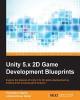 Unity 5 x 2D Game Development Blueprints PDF