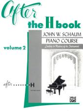After the H Book, Volume 2: Schaum Piano Method