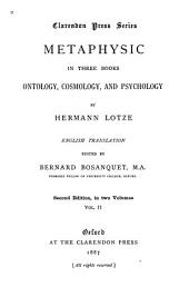 Lotze's System of Philosophy, Part II, Metaphysic