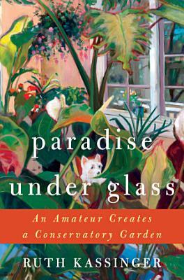 Paradise Under Glass