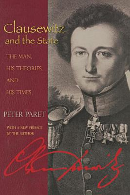 Clausewitz and the State