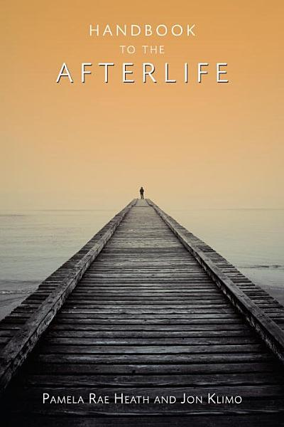 Download Handbook to the Afterlife Book