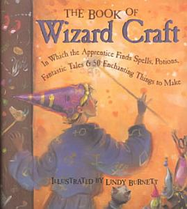 The Book of Wizard Craft PDF